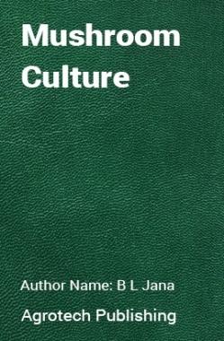 Mushroom Culture