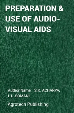 PREPARATION AND USE OF AUDIO-VISUAL AIDS