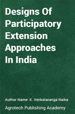 Designs of Participatory Extension Approaches in India