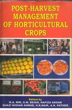 Post Harvest Management of Horticultural Crops