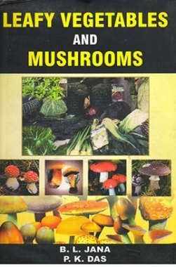 Leafy vegetables and mushrooms