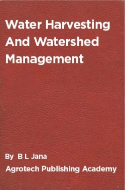 Water Harvesting And Watershed Management