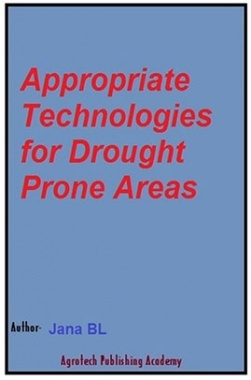 Appropriate Technologies for Drought Prone Areas