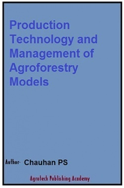 Production Technology and Management of Agroforestry Models
