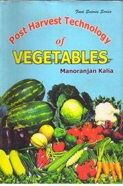 Post Harvest Technology of Vegetables