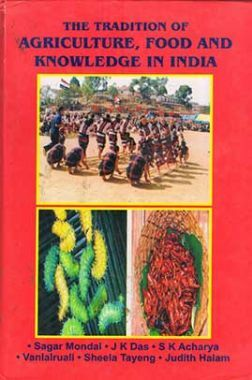 The Tradition of Agriculture, Food and Knowledge in India