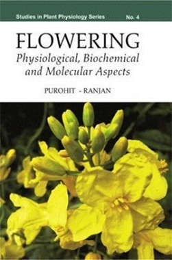 Flowering : Physiological, Biochemical and Molecular Aspects