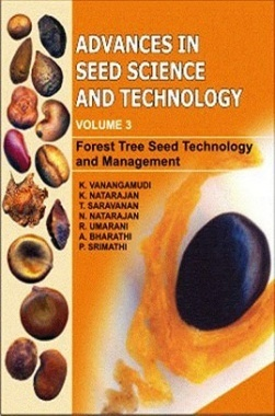 Advances in Seed Science and Technology (Vol. 3): Forest Tree Seed Technology and Management