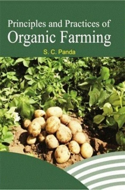 Principles and Practices of Organic Farming