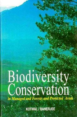Biodiversity Conservation in Managed and Forests and Protected Areas