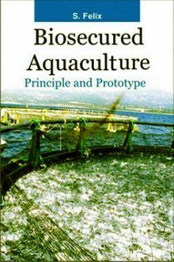 Biosecured Aquaculture : Principle and Prototype