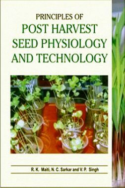 Principles of Post-Harvest Seed Physiology and Technology