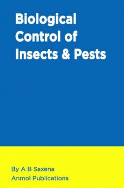 Biological Control of Insects and Pests