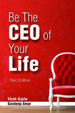 Be the CEO of Your Life 3rd Ed