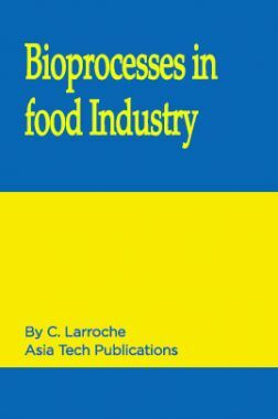 Bioprocesses in food Industry Vol I