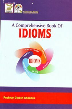 A comprehensive book of IDIOMS