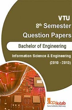 VTU QUESTION PAPERS 8th Semester Information Science Engineering 2010 - 2013