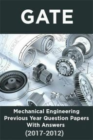 GATE Mechanical Engineering Previous Year Question Papers With Answers (2017-2012)
