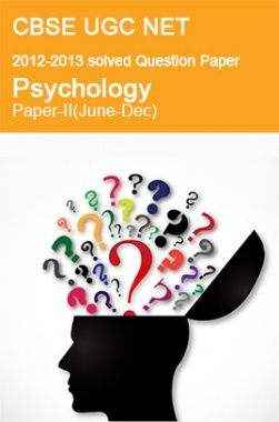 CBSE UGC NET Previous Year 2012-2013 Solved Question Paper Psychology Paper-II
