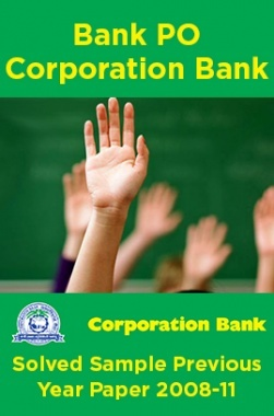 Bank PO Corporation Bank Solved Previous Year Paper 2008-11