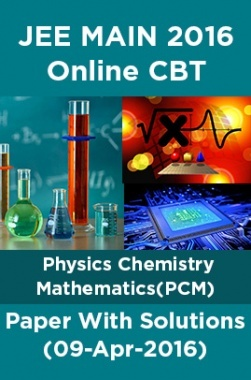 JEE MAIN 2016 Online CBT Physics Chemistry Mathematics(PCM)Paper With Solutions (10-Apr-2016)