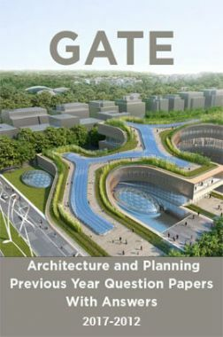 GATE Architecture and Planning Previous Year Question Papers With Answers (2017-2012)