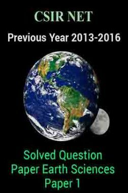 CSIR NET Previous Year 2013-2016 Solved Question Paper Earth Sciences Paper 1