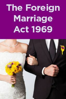 The Foreign Marriage Act 1969