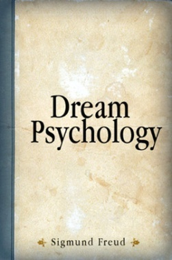 Dream Psychology eBook By Sigmund Freud