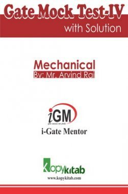 iGate Mechanical Mock Test IV With Solution By Mr Arvind Rai