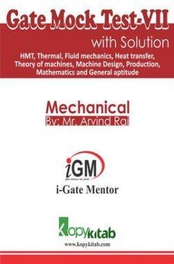 iGate Mechanical Mock Test VII With Solution By Mr Arvind Rai