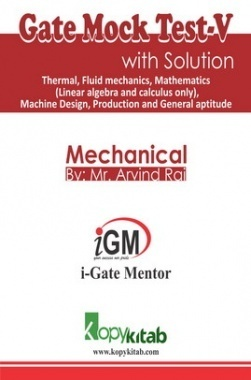 iGate Mechanical Mock Test V With Solution By Mr Arvind Rai