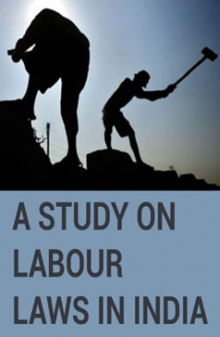 A Study on Labour Laws in India
