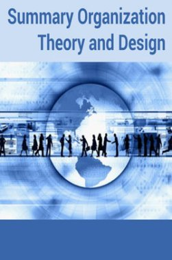 Summary Organization Theory and Design