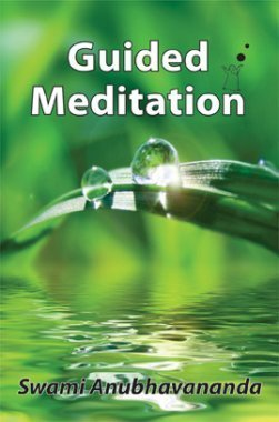 Guided Meditation By Swami Anubhavananda