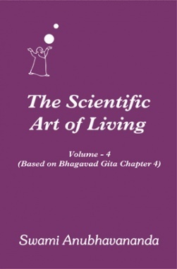 The Scientific Art of Living Volume 4 By Swami Anubhavanada