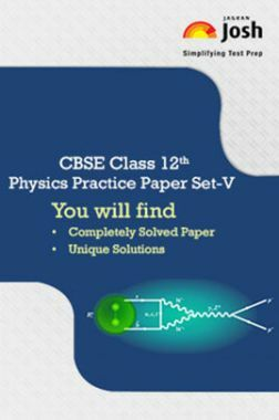 CBSE Class 12th Solved Physics Practice Paper (Set-V)