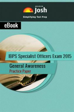 IBPS Specialist Officers Exam 2015 General Awareness Practice Paper