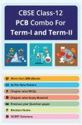 CBSE Class-12 PCB Combo For Term-I and Term-II By Panel Of Expert