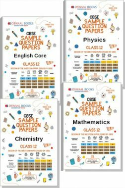 CBSE Sample Question Papers For Class 12 (Set of 4 Books) English Core, Physics, Chemistry, Maths (For March 2019 Exam)