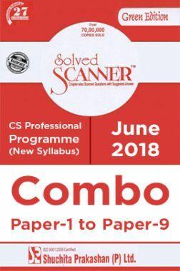 Shuchita Prakashan Solved Scanner CS Professional Programme (New Syllabus) Combo Of Paper-1 To Paper-9 (June-2018)