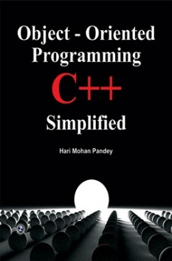 Object-Oriented Programming C++ Simplified By Hari Mohan Pandey
