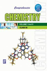 Comprehensive Chemistry XII (Volume I And II)