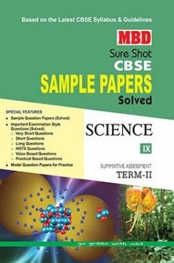 MBD Sure Shot CBSE Sample Papers Solved Class 9 Science (Term-II) 2017