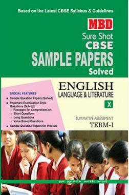 MBD Sure Shot CBSE Sample Papers Solved Class 10 English Language And Literature (Term-I) 2016