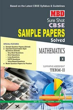 MBD Sure Shot CBSE Sample Papers Solved Class 10 Mathematics (Term-II) 2017