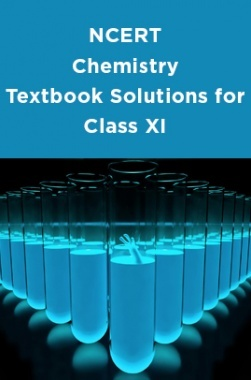 NCERT Chemistry Textbook Solutions for Class XI