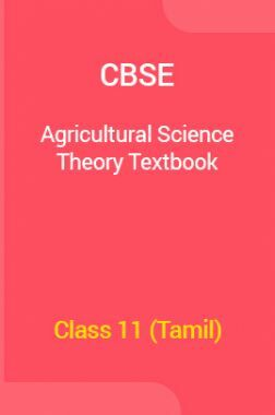 CBSE Agricultural Science Theory Textbook For Class 11 (Tamil)