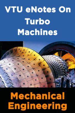 VTU eNotes On Turbo Machines (Mechanical Engineering)