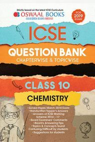 Oswaal ICSE Question Bank Chapterwise & Topicwise Class - X Chemistry For 2019 Exam
